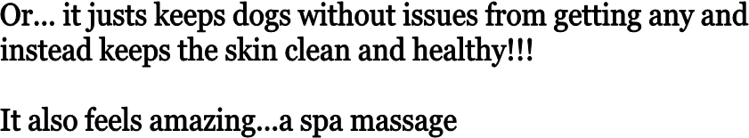 Or... it justs keeps dogs without issues from getting any and 